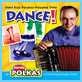 Pint Size Polkas Volume Two: Dance!